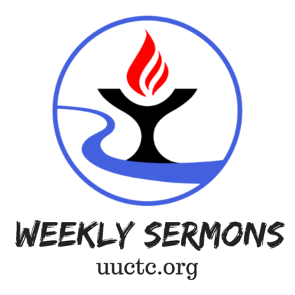"Logo of UUCTC with words ""weekly sermons"" and the church URL"